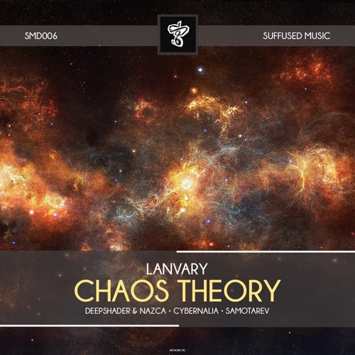 SMD006 Lanvary - Chaos Theory EP [Suffused Music]
