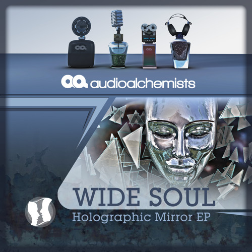 Wide Soul_--_Holographic Mirror EP out now on Beatport