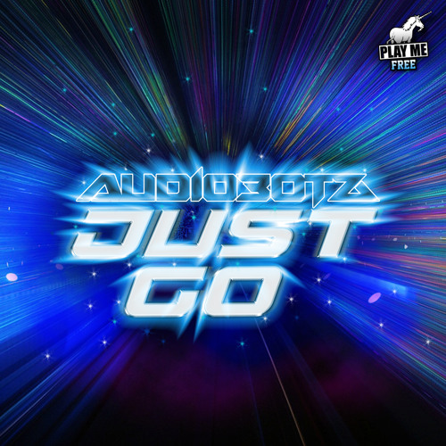 Audiobotz - Just Go (Original Mix) [Play Me Free]