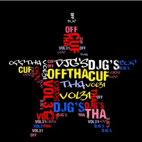 DJG's OFF THA CUFF VOL31***FREE DOWNLOAD****