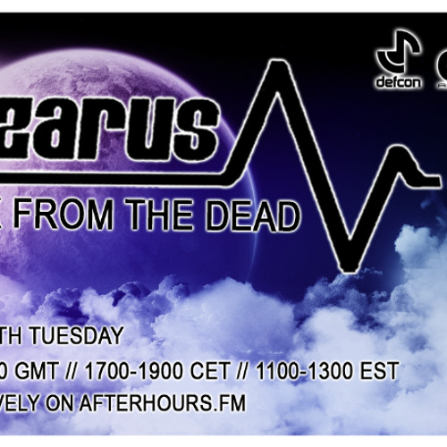 Lazarus - Back From The Dead Episode 160 - 6 Year Anniversary Special (1st July 2013)