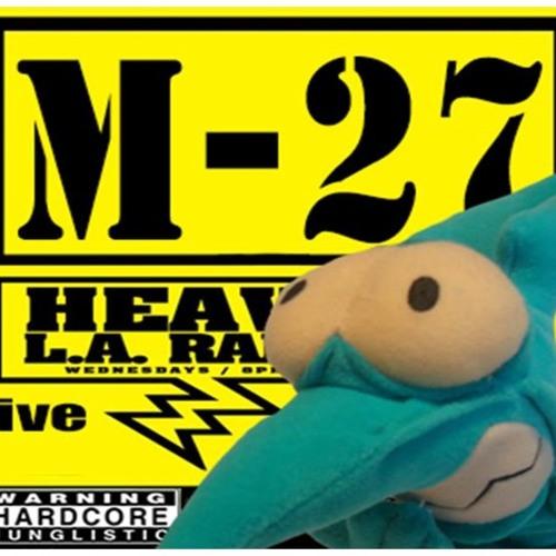 M27 LIVE on HEAVY LA RADIO