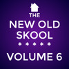 The New Old Skool - Vol. 6