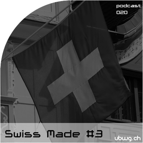 Podcast 020 - Swiss Made #3 - Summer, chum use! - ubwg.ch