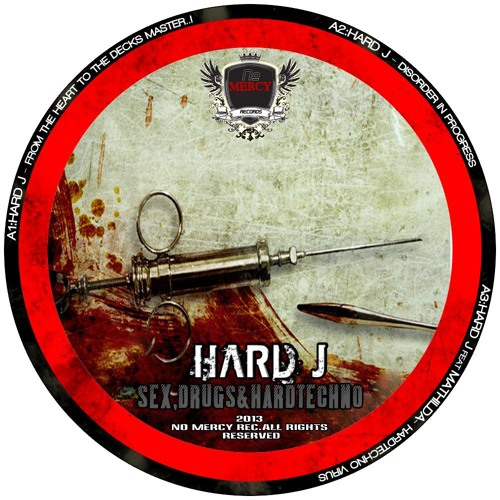 Hard J - From The Heart To The Decks