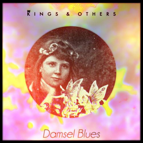 Kings & Others - Damsel Blues (Original Mix)