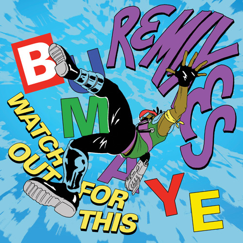 Bumaye by Major Lazer (Hunter Siegel Remix)