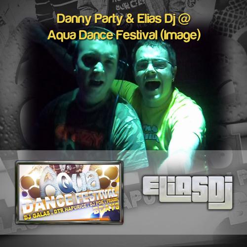 Danny Party & Elias Dj @ Aqua Dance Festival (Image)