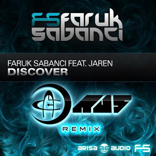 Faruk Sabanci feat. Jaren - Discover (Au5 Remix)