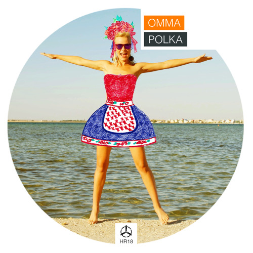 OMMA - Polka (Extended Version) /HR018
