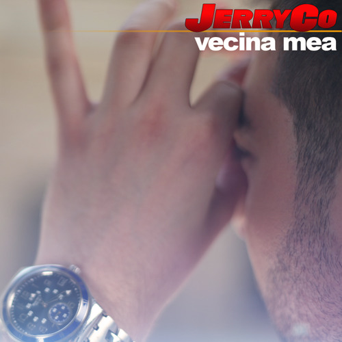 JerryCo - Vecina Mea