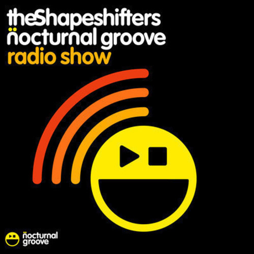 The Shapeshifters Nocturnal Groove Radio Show : Episode 38 (Guestmix - Frankie Knuckles)