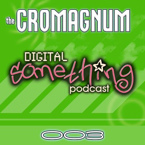 Digital Something Podcast - Episode 003