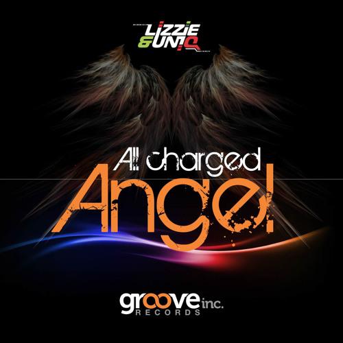 Lizzie & UniQ - All charged Angel (Original Mix)