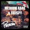 Download DJ Phenom Presents - Medium Rare & Crispy Mp3