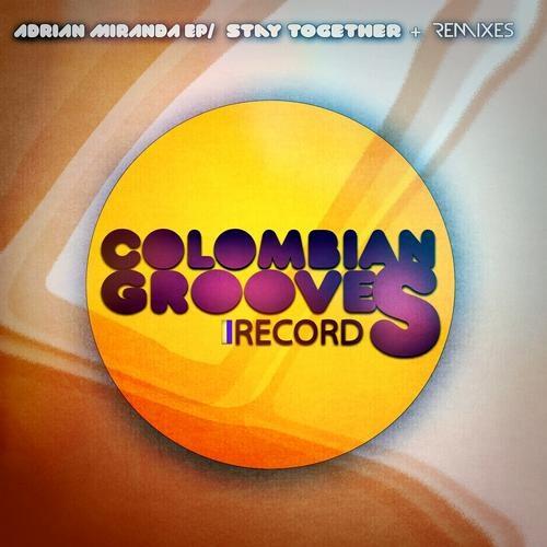Adrian Miranda - Stay Together (Albert de Leon & Disel Tenoch House Remix)  [AVAILABLE BEATPORT]