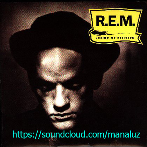 losing my religion/R.E.M./ManaluZ_2013