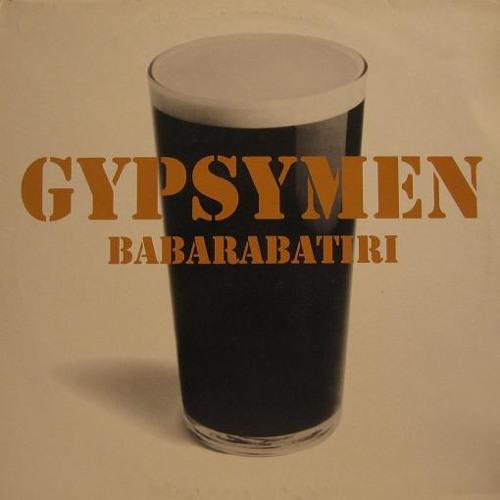 Gypsymen - Babarabatiri (Eduardo Santini Edit) [Download In Description]