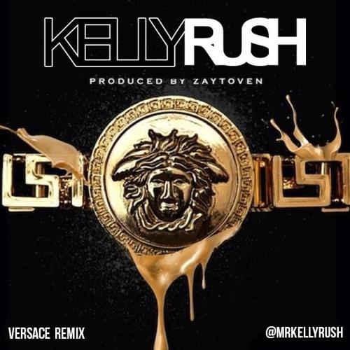 "Versace ""Remix"" - Kelly Rush"