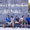 Once I Was Broken (original)