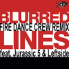 Blurred Lines - Fire Dance Crew REMIX