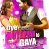Download Oye Hoye Pyar Ho Gaya  Sharry Maan Mp3