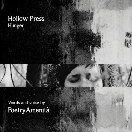 Hunger (featuring PoetryAmenità)