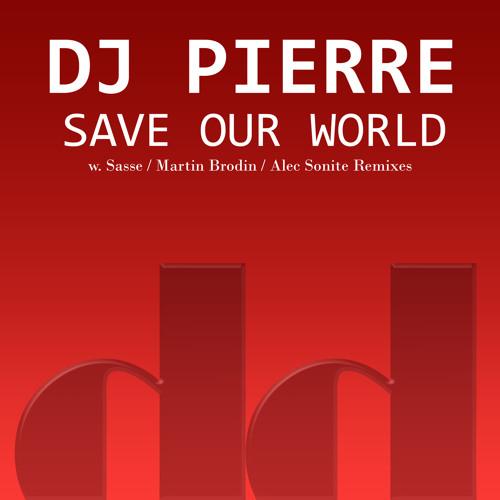 DJ Pierre - Save Our World (Sasse Acid Dub) (snippet)
