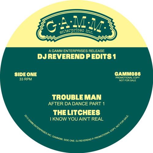 "Troubleman ""After Da Dance"" (Dj Reverend P Edits - Part 2) - G.A.M.M 086"