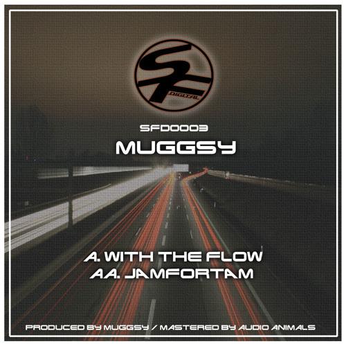 SFD0003  Muggsy - Jamfortam ( OUT NOW )