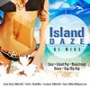 DJ Miks - Island Daze (2013)
