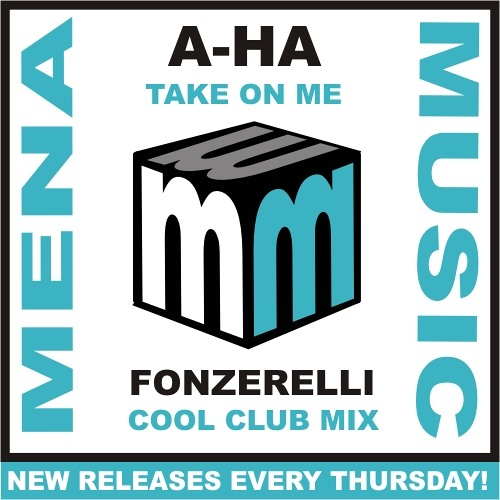 A-ha Take On Me - Fonzerelli Cool Club Remix - CLIP (official)(menamusic.com)