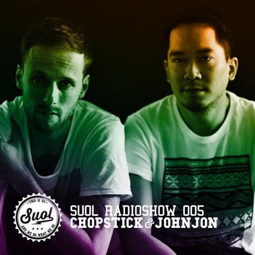 Suol Radio Show 005 - Chopstick & Johnjon