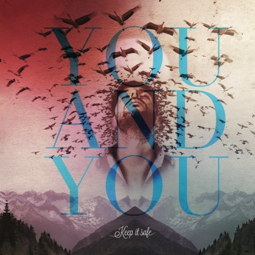 YOU AND YOU - Bye Bye