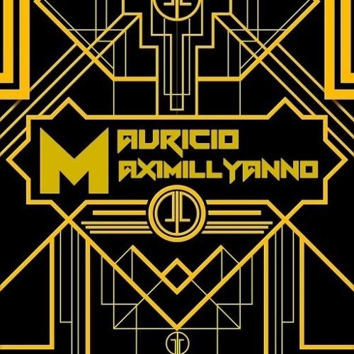 MAURICIO MAXIMILLYANNO -  Dj Mauricio Maximillyanno