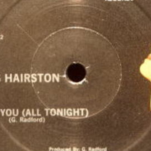 Curtis Hairston - I Want You  'All Tonight  (Dj Denis Dig It Deep Edit )