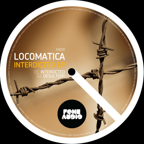 Locomatica - Interdicted EP [FA020]