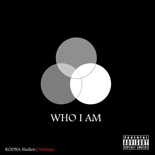 Who I am mixtape