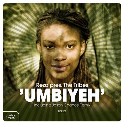 Reza Pres The Tribes - Umbiyeh (Jason Chance/Original/Rio Dela Duna Mixes/ Milk & Sugar Recordings)