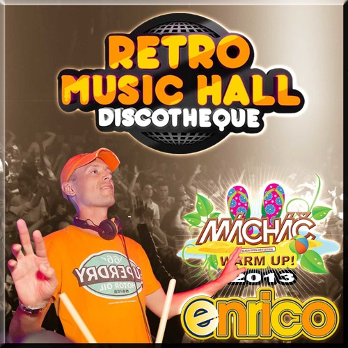 DJ Enrico - Live@Retro Music Hall - Mácháč fest warm up (29.6.2013) incl.tracklist