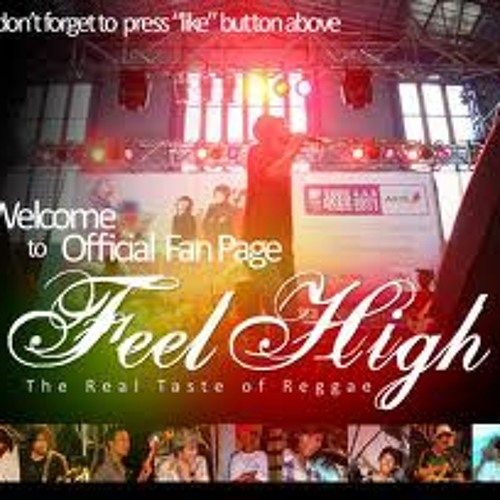 Feel High-forget about me