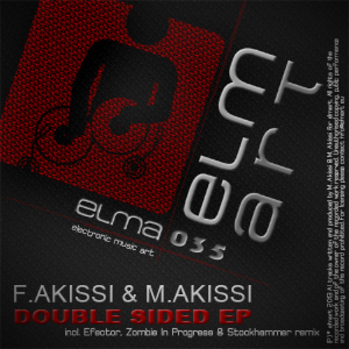 F.Akissi, M.Akissi - Double Sided (Efector Remix) PREVIEW