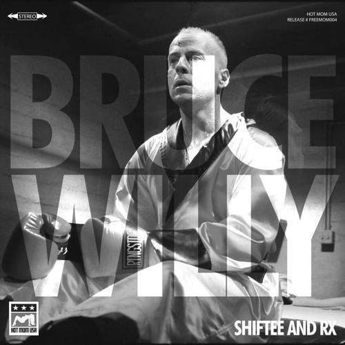 FREEMOM004: Shiftee & Rx - Bruce Willy