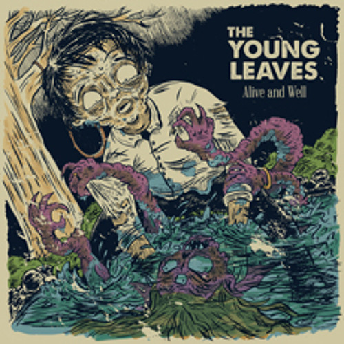 The Young Leaves - Alive and Well
