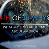 4th of Ju-Why? - What I Learned From My Car About America