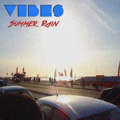 VIBES - Summer Rain