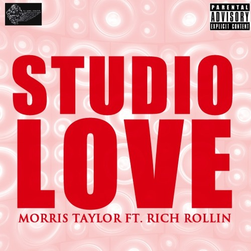 FlyRebelMT Ft. Rich Rollin- Studio Love