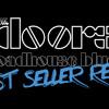 The Doors - Roadhouse Blues (Best Seller Remix)
