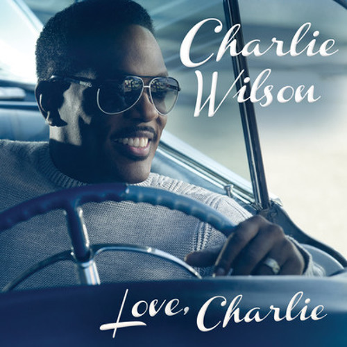 "Charlie Wilson ""I Still Have You"" (Soulpersona Raregroove Remix)"