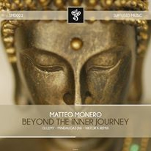 Matteo Monero - Beyond The Inner Journey (Original Mix) - Suffused Music PREVIEW
